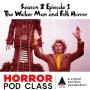 Artwork for S2 E01 The Wicker Man and Folk Horror