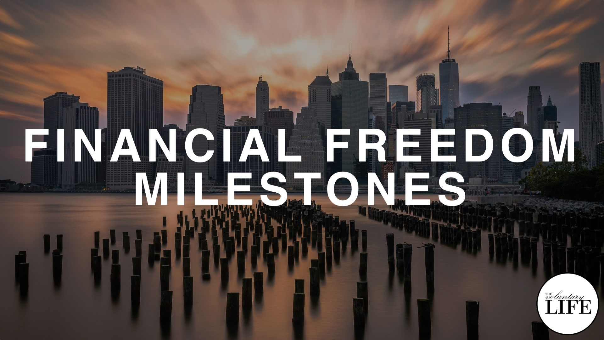 80 Financial Freedom Milestones