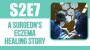 Artwork for A Surgeon's Healing Story from Eczema & TSW – [S2E7]