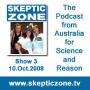 Artwork for The Skeptic Zone #3 - 10.Oct.2008
