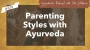 Artwork for Parenting Styles with Ayurveda