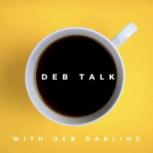 Deb Talk