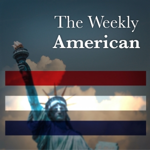 The Weekly American Podcast