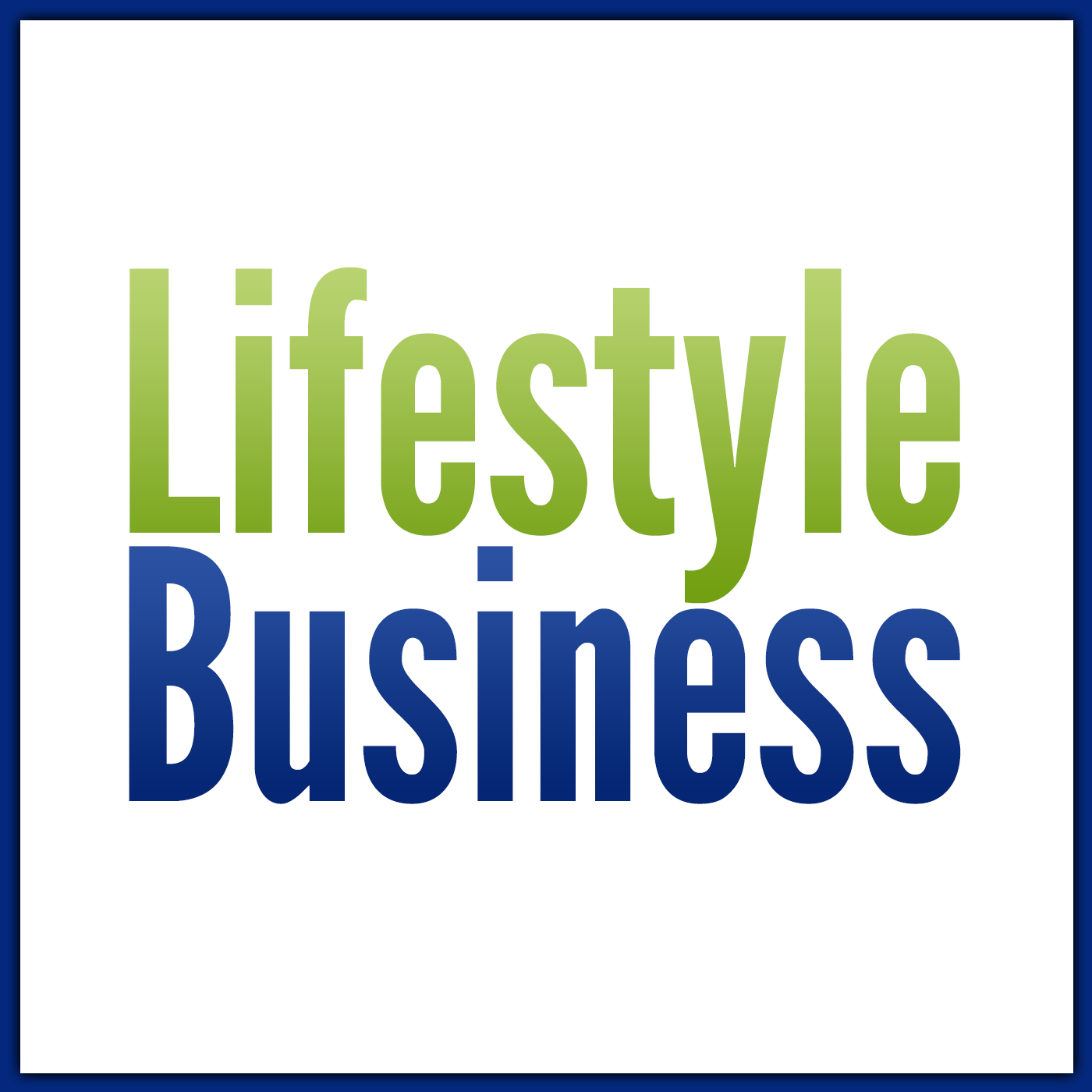 Lifestyle Business Podcast show art