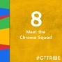 Artwork for Meet the Chrome Squad - GTT008