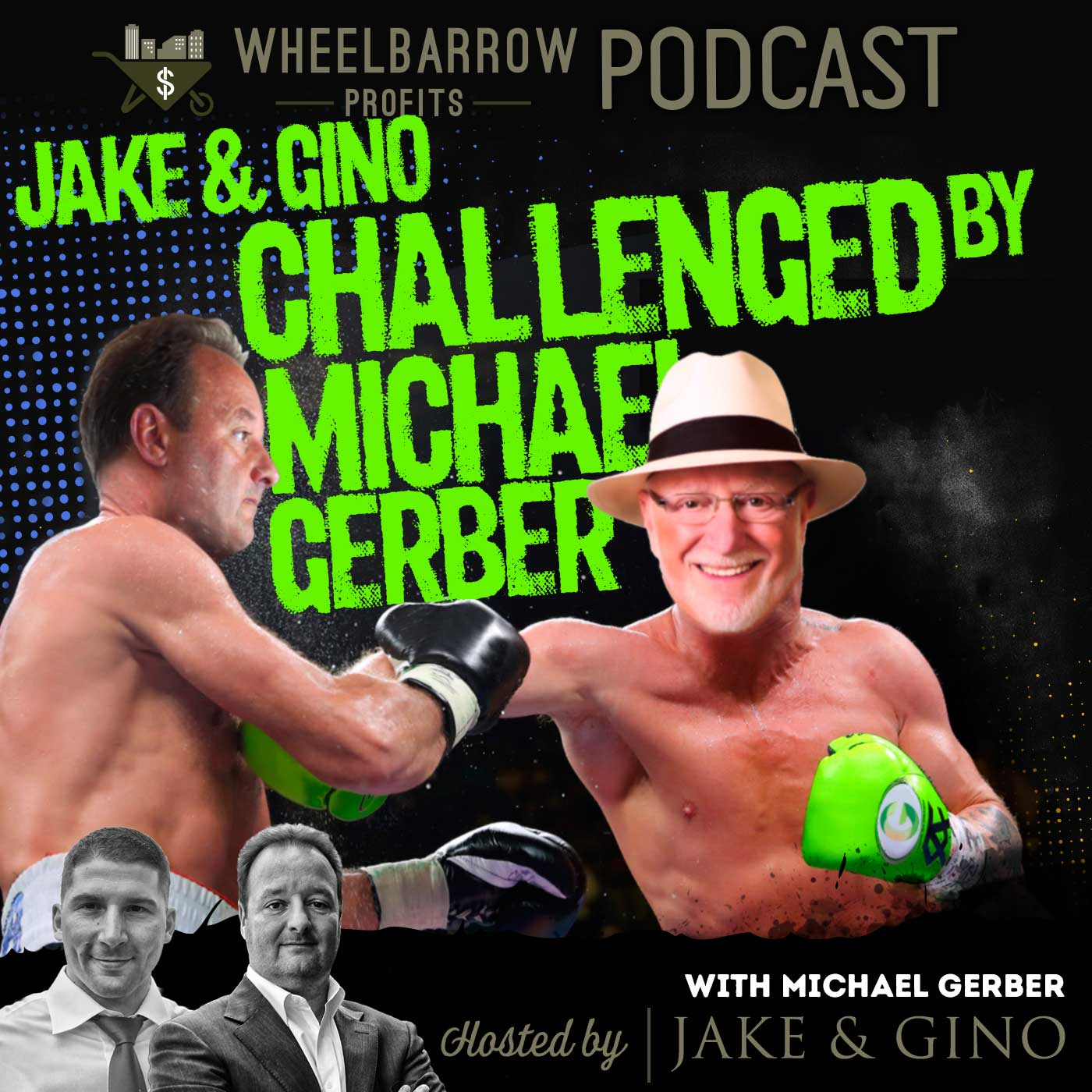 Jake & Gino get challenged by Michael Gerber