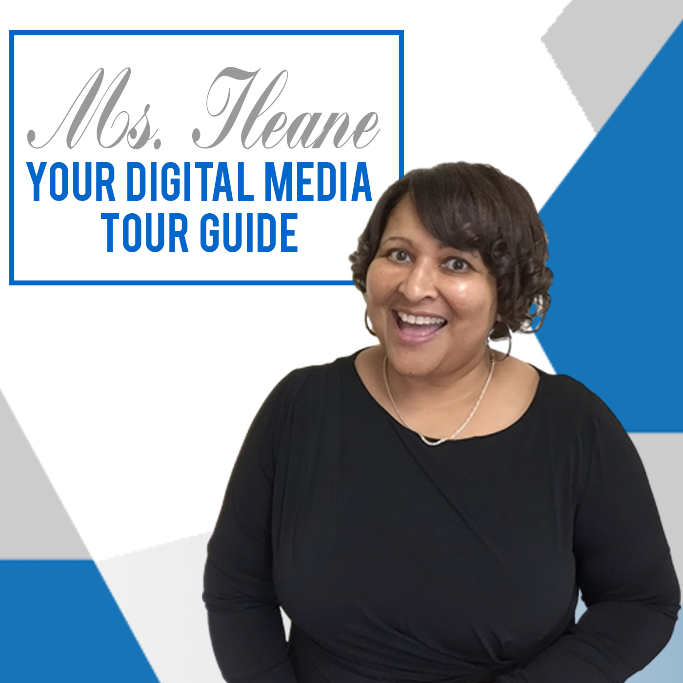 Ms. Ileane Speaks | Your Digital Media Tour Guide show art