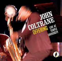 """An """"Offering"""" for Coltrane's Birthday"""