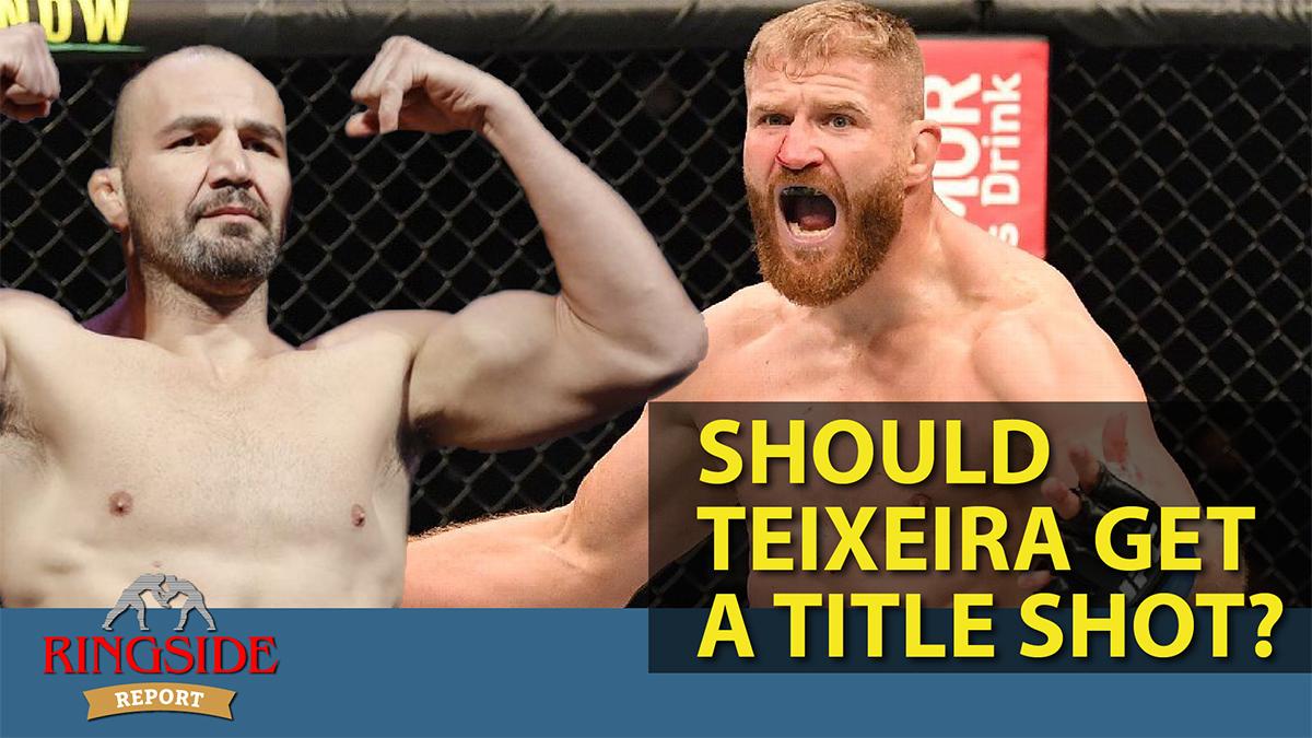 Ringside Report November 12: Should Glover Teixeira get a title shot?
