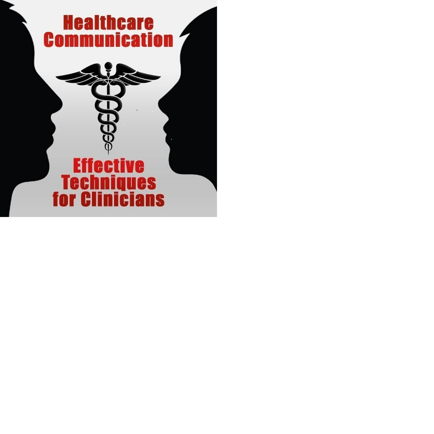 Incorporating Relationship-Centered Communication Strategies into Clinical Skills Courses