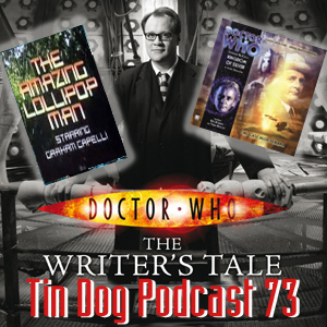 TDP 73:  Writers Tale, Doctors and Kingdom of Silver