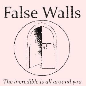 False Walls