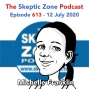 Artwork for The Skeptic Zone #613 -12.July.2020