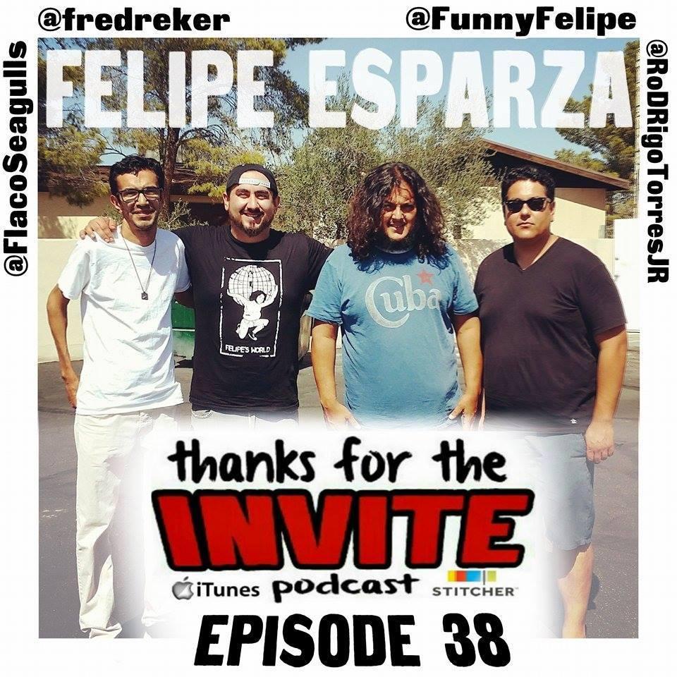 "#38 What's Up Fool! - Felipe Esparza, Rodrigo Torres, and Isaac ""Flaco"" Martinez"