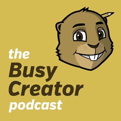 Artwork for The Busy Creator 12 w/guest Will Hudson