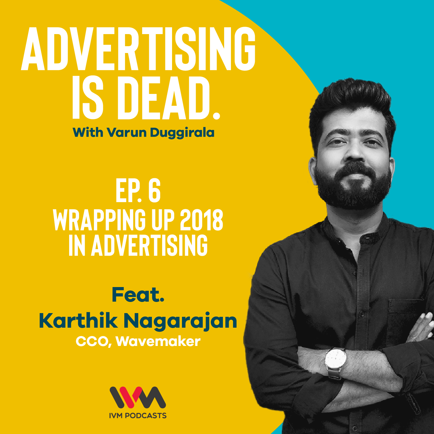 Ep. 06: Wrapping Up 2018 in Advertising