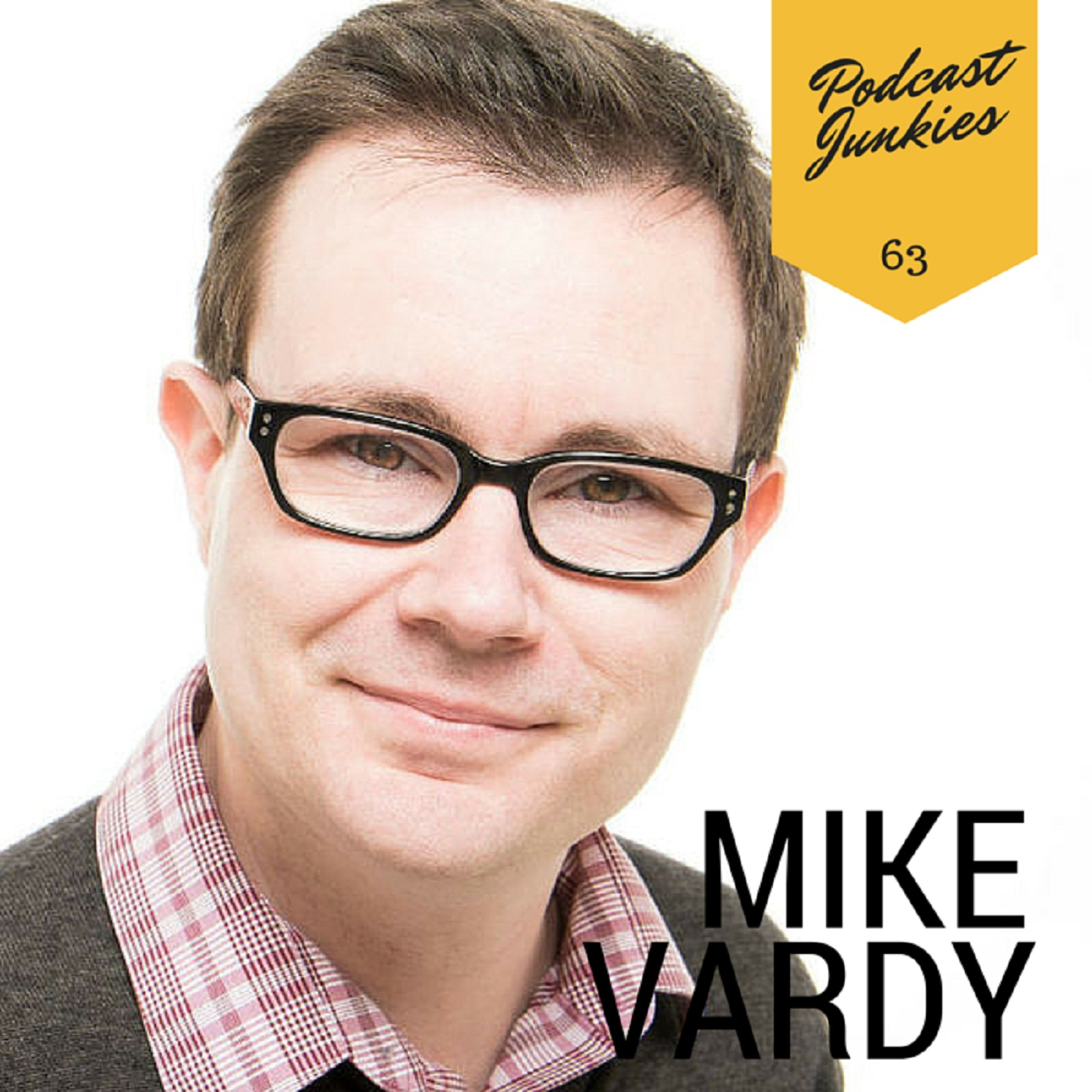 063 Mike Vardy  | A Life Lived Productively Pays Off