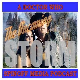 The Oncoming Storm Ep 170: Hinchcliffe Presents, Time Works, The Kingmaker