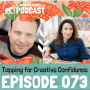 Artwork for 073: Tapping for Creative Confidence with Gene Monterastelli