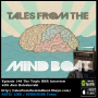 Artwork for #148 Tales From The Mind Boat - The Triple RRR Interview