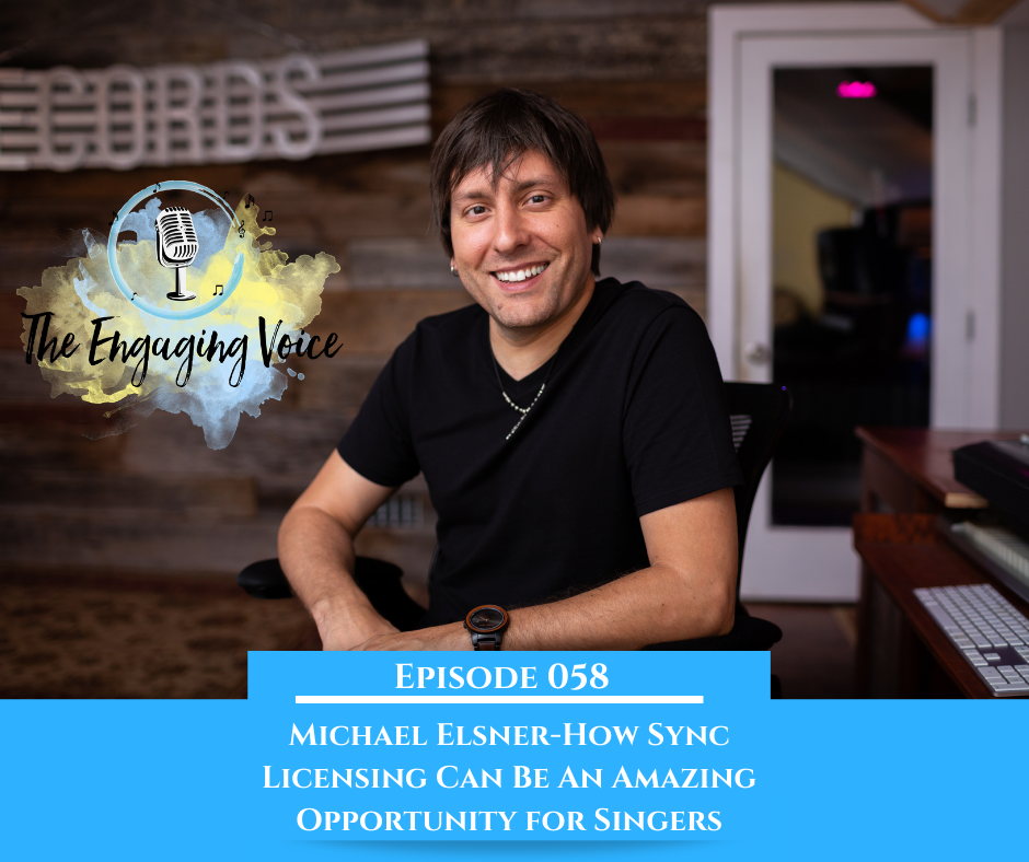 Micheal Elsner | How Sync Licensing Can Be An Amazing Opportunity for Singers!