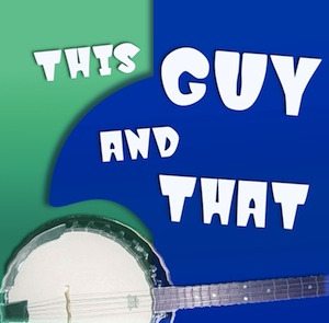 This Guy and That | Episode Eight
