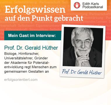 131– Im Gespräch mit Prof. Dr. Gerald Hüther
