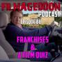 Artwork for Episode 88 - Franchises & A Film Quiz
