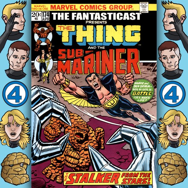 Episode 174: Marvel Two-In-One #2 - Manhunters From The Stars