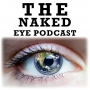 Artwork for 001: Welcome to The Naked Eye Podcast