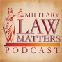 Artwork for MLM 07:  Attorney David Younts:  An Airman and Soldier who were vindicated at their Courts-Martial