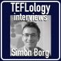 Artwork for TEFL Interviews 44: Simon Borg on Teacher Cognition & Research
