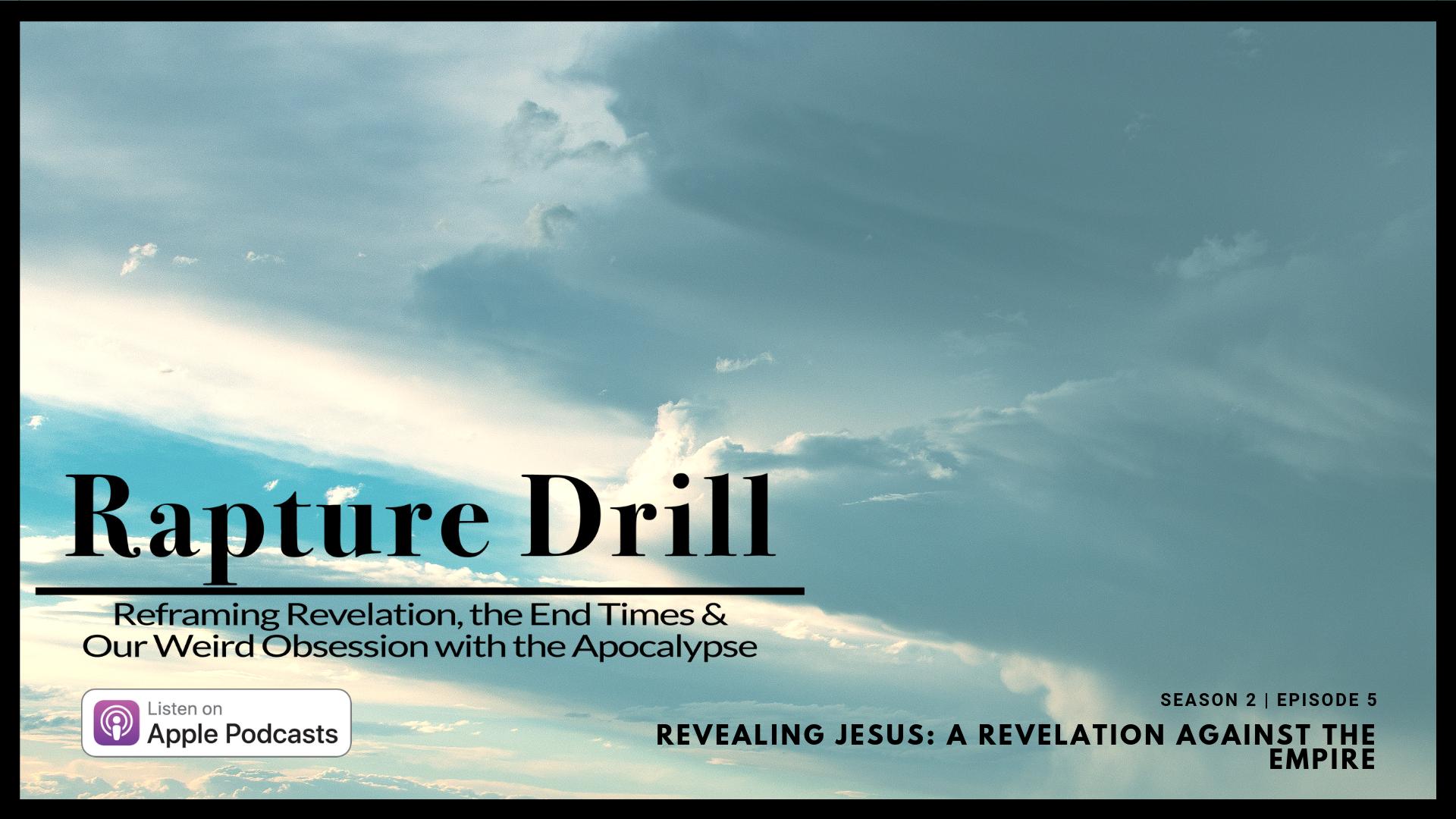 Artwork for Revealing Jesus (A Revelation against the Empire) | S2 E5