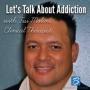 Artwork for Episode #96: Let's Talk About Addiction