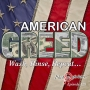 Artwork for American Greed. Wash, Rinse, Repeat...
