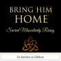 Artwork for Bring Him Home - Sacred Masculinity Rising: Service