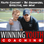 Artwork for Winning Youth Coaching Podcast Episode 003 – Luke Dunnuck talks youth football – Hinge Moments