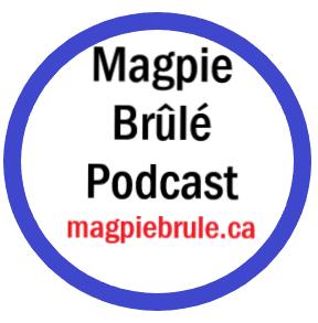 Magpie Brûlé show image