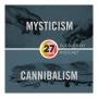 Artwork for Episode 27: Mysticism & Cannibalism