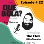 Artwork for Fresh or Phresh Presents Que Bola Ep. 22 Cast & Crew of The Flex Competition