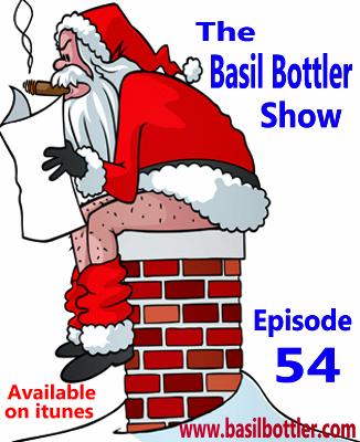 The Basil Bottler Show - Episode 54