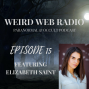 Artwork for Episode 15 - Elizabeth Saint Paranormal Investigation Ghosts and Gadgets