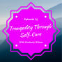 Artwork for The Habits of Tranquility with Kimberly Wilson