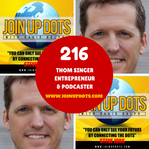 Podcast 214: Thom Singer: An Entrepreneur Who Found Freedom By Stopping Wishing And Taking Action