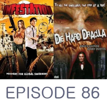 Episode 86 - Infestation and Die Hard Dracula