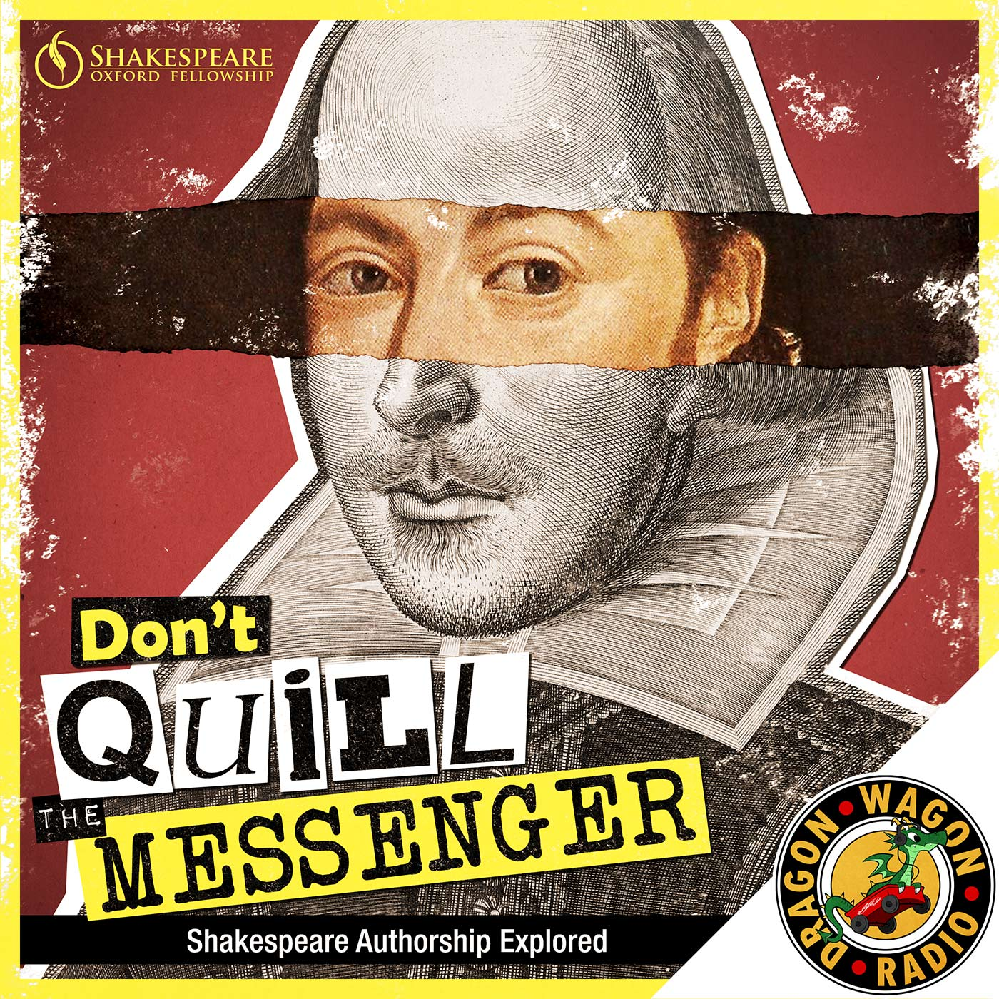 Don't Quill the Messenger : Shakespeare Authorship Explored show art