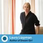 Artwork for Episode 486: Laura Lippman, Author of Dream Girl