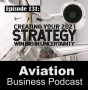 Artwork for Episode 131: Creating Your 2021 Strategy