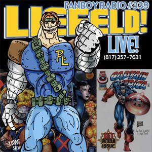 Fanboy Radio #339 - Rob Liefeld LIVE