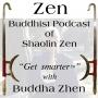 Artwork for Zen Buddhist Podcast of Shaolin Zen CyberTemple-007